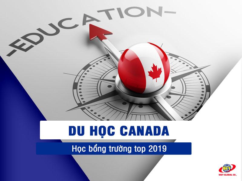 Du học Canada: 6 bước săn học bổng Canada 2019